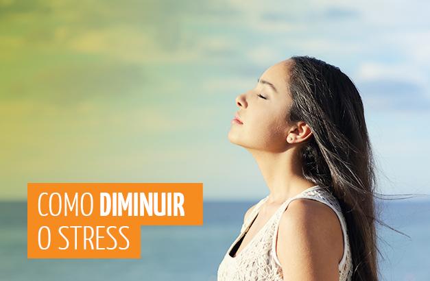 Texto do Blog da Bio Mania sobre como diminuir o stress